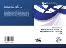 Buchcover von Pennsylvania House Of Representatives, District 104