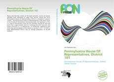 Bookcover of Pennsylvania House Of Representatives, District 101