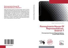 Bookcover of Pennsylvania House Of Representatives, District 1
