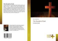 Couverture de The Disciple of God