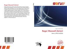 Bookcover of Roger Maxwell (Actor)