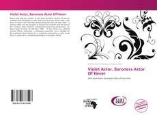 Bookcover of Violet Astor, Baroness Astor Of Hever