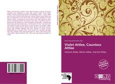 Bookcover of Violet Attlee, Countess Attlee