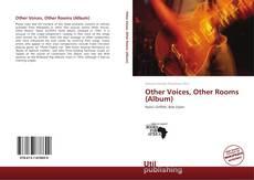 Portada del libro de Other Voices, Other Rooms (Album)