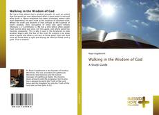 Couverture de Walking in the Wisdom of God