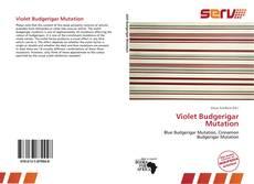 Bookcover of Violet Budgerigar Mutation