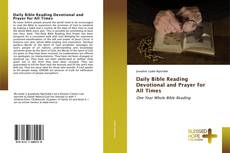 Bookcover of Daily Bible Reading Devotional and Prayer for All Times