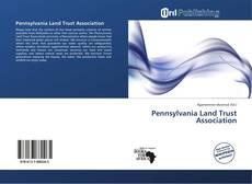 Bookcover of Pennsylvania Land Trust Association