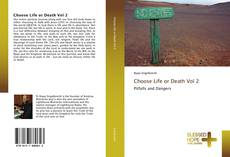Bookcover of Choose Life or Death Vol 2
