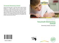 Bookcover of Tecumseh Elementary School