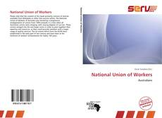 Bookcover of National Union of Workers