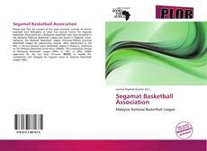 Bookcover of Segamat Basketball Association