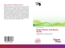 Couverture de Roger North, 2nd Baron North