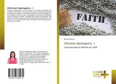 Bookcover of Christian Apologetics I