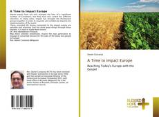 Bookcover of A Time to Impact Europe
