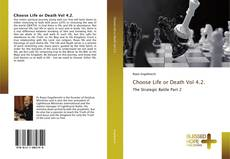 Bookcover of Choose Life or Death Vol 4.2.