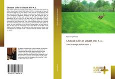 Bookcover of Choose Life or Death Vol 4.1.