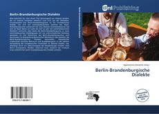 Bookcover of Berlin-Brandenburgische Dialekte