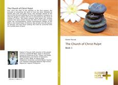 Buchcover von The Church of Christ Pulpit