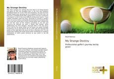 Bookcover of My Strange Destiny