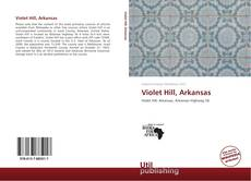 Couverture de Violet Hill, Arkansas