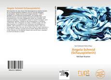 Buchcover von Angela Schmid (Schauspielerin)