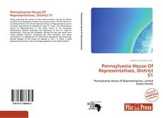 Buchcover von Pennsylvania House Of Representatives, District 51