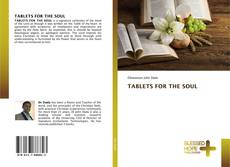 Bookcover of TABLETS FOR THE SOUL