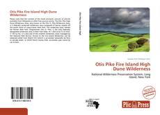 Bookcover of Otis Pike Fire Island High Dune Wilderness