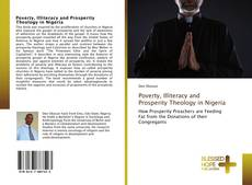 Bookcover of Poverty, Illiteracy and Prosperity Theology in Nigeria