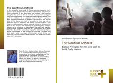 Bookcover of The Sacrificial Architect