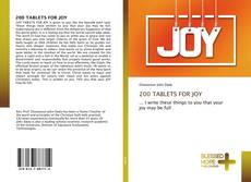 Bookcover of 200 TABLETS FOR JOY