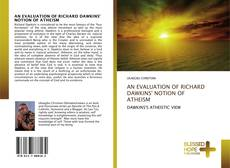 Bookcover of AN EVALUATION OF RICHARD DAWKINS' NOTION OF ATHEISM