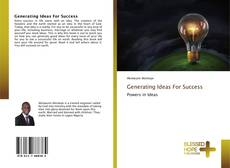 Bookcover of Generating Ideas For Success