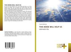 Bookcover of THIS BOOK WILL HELP US