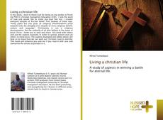 Bookcover of Living a christian life