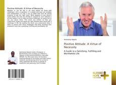 Buchcover von Positive Attitude: A Virtue of Necessity