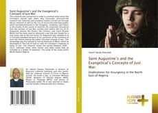 Buchcover von Saint Augustine's and the Evangelical's Concepts of Just War: