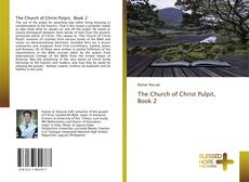 Bookcover of The Church of Christ Pulpit, Book 2