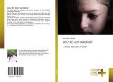 Buchcover von YOU' RE NOT INFERIOR