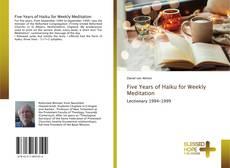 Buchcover von Five Years of Haiku for Weekly Meditation