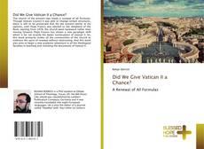 Buchcover von Did We Give Vatican II a Chance?