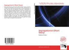 Bookcover of Segregationist (Short Story)