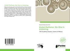 Borítókép a  Violet Perfume: No One Is Listening - hoz