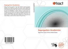 Capa do livro de Segregation Academies