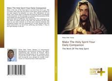 Capa do livro de Make The Holy Spirit Your Daily Companion