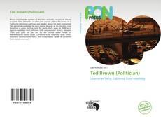 Copertina di Ted Brown (Politician)