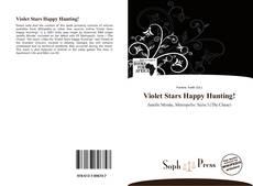 Couverture de Violet Stars Happy Hunting!