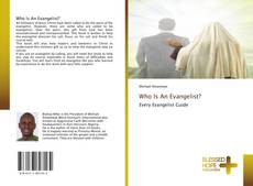 Who Is An Evangelist?的封面