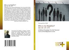 Buchcover von Who is my Neighbor? (Lk 10: 25-37)